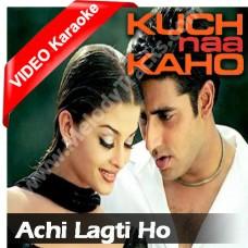 Achi lagti ho - Mp3 + VIDEO Karaoke - Udit Narayan - kavita - Kuch na kaho