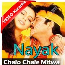 Chalo Chale Mitwa - Mp3 + VIDEO Karaoke - Udit - Kavita - Nayak