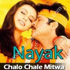 Chalo Chale Mitwa - Karaoke Mp3 - Udit - Kavita - Nayak
