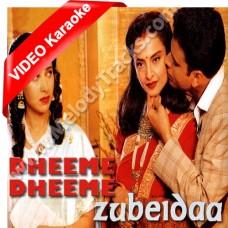 Dheeme dheeme - Mp3 + VIDEO Karaoke - Kavita Krishnamurthy