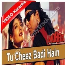 Tu cheez badi hai mast mast - Mp3 + VIDEO Karaoke - Udit Narayan - kavita - Mohra