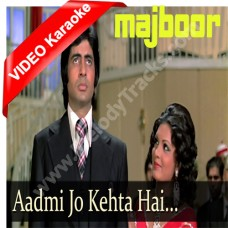 Aadmi jo kehta hai - Mp3 + VIDEO Karaoke - Kishore Kumar