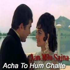 Acha to hum chalte hain - Karaoke Mp3 - Kishore Kumar - Lata