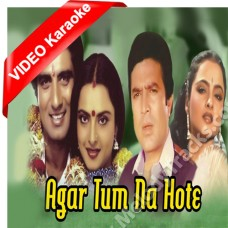 Agar tum na hote - Mp3 + VIDEO Karaoke - Kishore Kumar