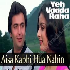 Aisa kabhi hua nahi - Karaoke Mp3 - Kishore Kumar - Yeh Vaada Raha