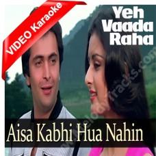 Aisa kabhi hua nahi - Mp3 + VIDEO Karaoke - Kishore Kumar - Yeh Vaada Raha