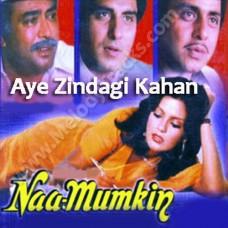 Aye zindagi kahan hui bhool - Karaoke Mp3 - Kishore Kumar - Namumkin