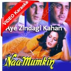 Aye zindagi kahan hui bhool - Mp3 + VIDEO Karaoke - Kishore Kumar - Namumkin