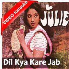 Dil kya kare jab kisi ko - Mp3 + VIDEO Karaoke - Kishore Kumar
