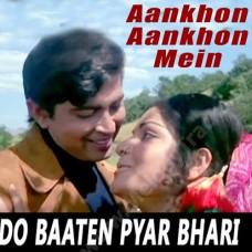 Do Baaten Pyaar Bhari - Karaoke Mp3 - Kishore - Aankhon Aankhon Mein