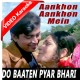 Do Baaten Pyaar Bhari - Mp3 + VIDEO Karaoke - Kishore - Aankhon Aankhon Mein