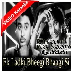 Ek ladki bheegi bhagi - Mp3 + VIDEO Karaoke - Kishore Kumar