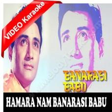 Hamara naam banarsi babu - Mp3 + VIDEO Karaoke - Kishore Kumar