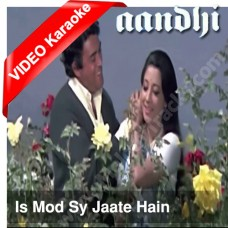 Is mod se jate hain - Mp3 + VIDEO Karaoke - Kishore Kumar - Lata