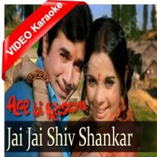 Jai jai shiv shankar - Mp3 + VIDEO Karaoke - Kishore Kumar - Lata
