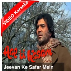 Jeevan ke safar mein - Mp3 + VIDEO Karaoke - Kishore Kumar