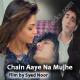 Chain Aye Na - Karaoke Mp3 - Ammar Baig - Syed Noor Film