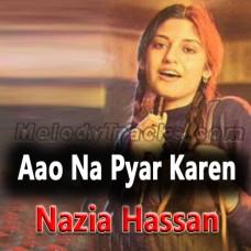 Aao Na Pyar Karen - Karaoke Mp3 - Nazia Hassan