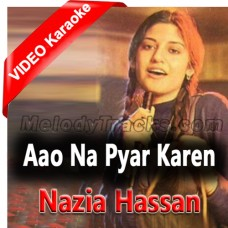 Aao Na Pyar Karen - Mp3 + VIDEO Karaoke - Nazia Hassan