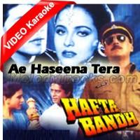Ae Haseena Tera Jo Bhi Naam Hai - Mp3 + VIDEO Karaoke - Kumar Sanu - Hafta Bandh 1991