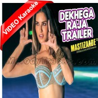 Dekhega Raja Trailer - Mp3 + VIDEO Karaoke - Neha Kakkar - Mastizaade