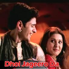 Dhol Jageero Da - Karaoke Mp3 - Master Saleem