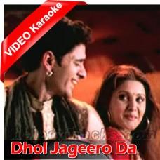 Dhol Jageero Da - Mp3 + VIDEO Karaoke - Master Saleem
