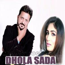 Dhola Sada - Lokan Diyan Gallan Wich - Karaoke Mp3 - Tahir Nayyer - Saraiki