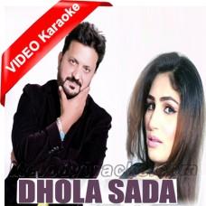 Dhola Sada - Lokan Diyan Gallan Wich - Mp3 + VIDEO Karaoke - Tahir Nayyer - Saraiki