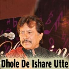 Dhole De Ishare Utte - Karaoke Mp3 - Attaullah