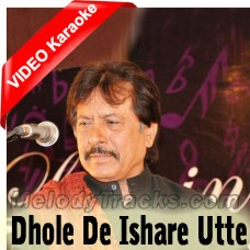 Dhole De Ishare Utte - Mp3 + VIDEO Karaoke - Attaullah