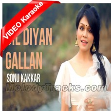 Dil Diyan Gallan - Cover - Mp3 + VIDEO Karaoke - Sonu Kakkar