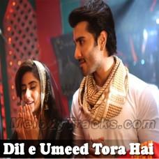 Dile Umeed Tora Hai Kisi Ne - Karaoke Mp3 - Asif Ali Santoo