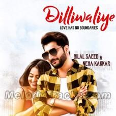 Dilli Waliye Ni Dil Le Gayi - Karaoke Mp3 - Bilal Saeed