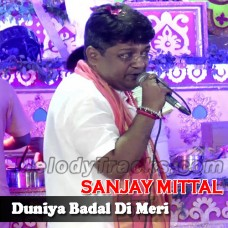 Duniya Badal Di Meri - Karaoke Mp3 - Sanjay Mittal - Bhajan