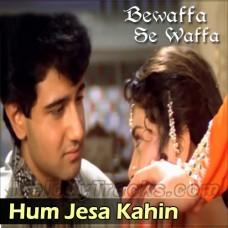 Hum Jesa Kahin Aapko Dilbar - Karaoke Mp3 - Lata - Bewaffa Se Waffa