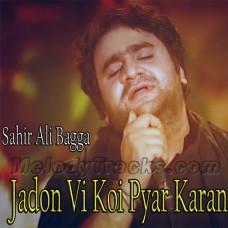 Jadon Vi Koi Pyar Karan Di - karaoke Mp3 - Sahir Ali Bagga