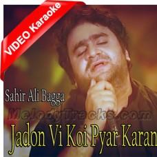 Jadon Vi Koi Pyar Karan Di - Mp3 + VIDEO karaoke - Sahir Ali Bagga