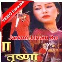 Janam Janam Ko Chahana - Mp3 + VIDEO Karaoke - Sadhna - Kumar Sanu - Nipali
