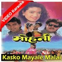 Kasko Mayale Malai Mohani - Mp3 + VIDEO Karaoke - Sadhna - Kumar Sanu - Nipali