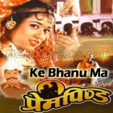 Ke Bhanu Ma Kaso Gari Pare - Karaoke Mp3 - Nipali - Prem Pinda