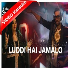 Luddi Hai jamalo - Coke Studio - Mp3 + VIDEO Karaoke - Ali Sethi & Humera Arshad - Episode 8 - Season 11