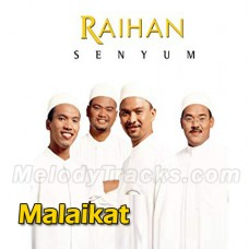 Malaikat - Karaoke Mp3 - Islamic Nasheed - Raihan