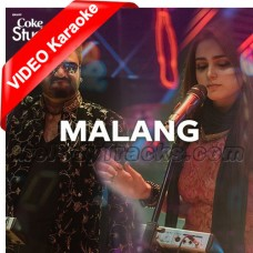 Malang - Mp3 + VIDEO karaoke - Sahir Ali Bagga - Aima Baig - Coke Studio