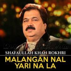 Malangan Naal Yari Na La - Karaoke Mp3 - Shafaullah Rokhri