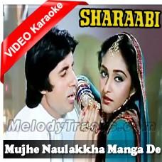 Mujhe Naulakkha Manga De - Mp3 + VIDEO Karaoke - Kishore Kumar - Asha - Sharaabi