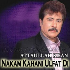 Nakam Kahani Ulfat Di - Karaoke Mp3 - Attaullah