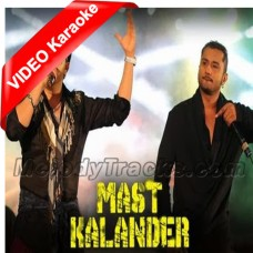 O Lal Meri Pat Rakhiyo - Mp3 + VIDEO Karaoke - Mika Singh - Welcome Back