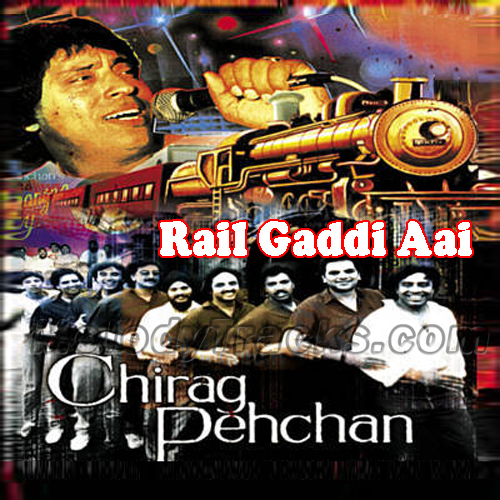 Rail Gaddi Aai - With Chorus - Karaoke Mp3 - Mangal Singh