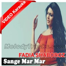 Sange Mar Mar - Mp3 + VIDEO Karaoke - Fadia Shaboroz - OST Cover